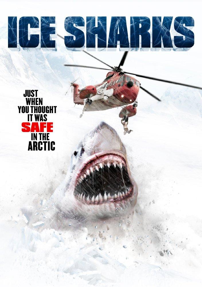 Cá Mập Sông Băng Ice Sharks.Diễn Viên: Edward Deruiter,Jenna Parker,Kaiwi Lyman,Mersereau