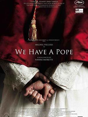 Ta Đã Có Giáo Hoàng We Have A Pope.Diễn Viên: Michel Piccoli,Nanni Moretti,Jerzy Stuhr