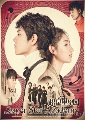 Siêu Tinh Tinh Học Viện Super Star Academy.Diễn Viên: Lee Sung Kyung,Lee Sang Yoon,Im Se,Mi,Lee Seo,Won