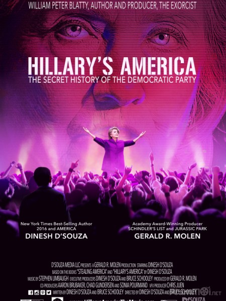 Nước Mỹ Của Hillary Clinton Hillarys America: The Secret History Of The Democratic Party.Diễn Viên: Melanie Stone,Adam Johnson,Jake Stormoen