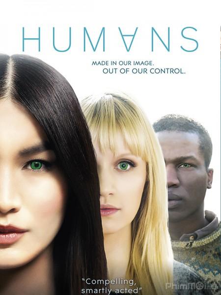 Loài Người Nhân Tạo Phần 2 Humans Season 2.Diễn Viên: Paige Turco,Bob Morley,Devon Bostick,Christopher Larkin