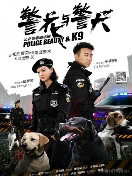 Hoa Khôi Và Cảnh Khuyển - Police Beauty & K9