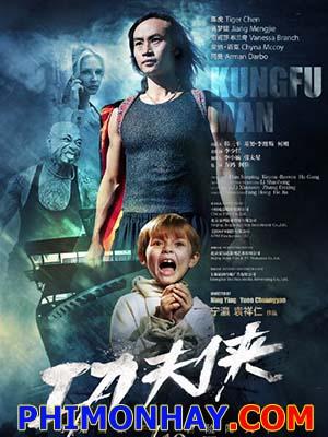 Công Phu Hiệp Kung Fu Hero.Diễn Viên: Vanessa Branch,Tiger Hu Chen,Arman Darbo,Igor Darbo