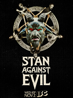 Stan Chống Quỷ Dữ Phần 1 Stan Against Evil Season 1.Diễn Viên: Nate Mooney,Deborah Baker Jr,John C Mcginley