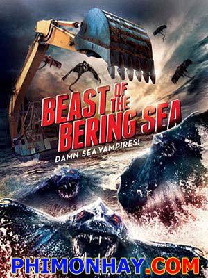 Quái Vật Biển Bering Bering Sea Beast.Diễn Viên: Cassandra Scerbo,Brandon Beemer,Jaqueline Fleming