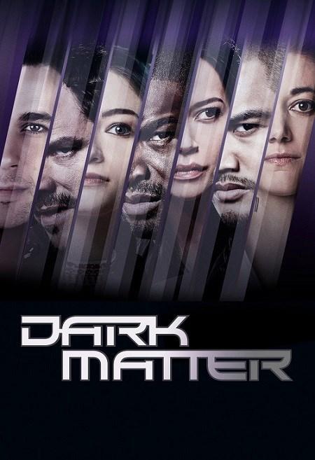 Vật Chất Bí Ẩn Phần 2 Dark Matter Season 2.Diễn Viên: Melissa Oneil,Anthony Lemke,Alex Mallari Jr