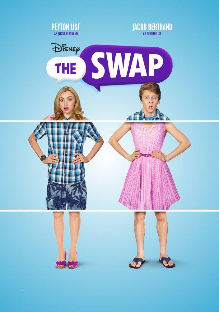 Hoán Đổi Kỳ Diệu The Swap.Diễn Viên: Peyton List,Jacob Bertrand,Claire Rankin
