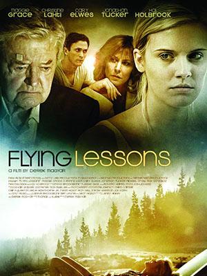 Chấp Cánh Tung Bay Flying Lessons.Diễn Viên: Maggie Grace,Cary Elwes,Rick Gonzalez