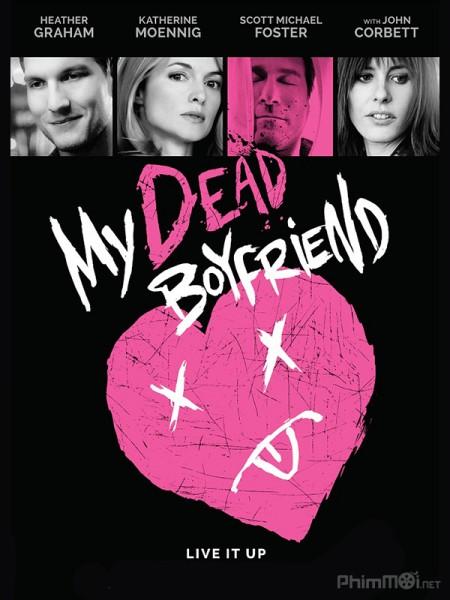 Bạn Trai Mới Chết - My Dead Boyfriend