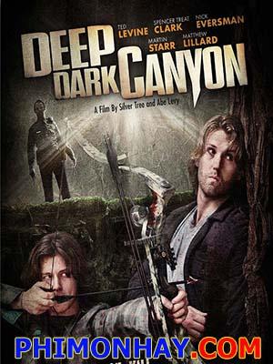 Săn Đuổi Bên Khe Núi Deep Dark Canyon.Diễn Viên: Ted Levine,Spencer Treat Clark,Nick Eversman