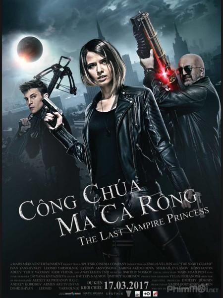 Công Chúa Ma Cà Rồng The Last Vampire Princess.Diễn Viên: Ivan Yankovskiy,Leonid Yarmolnik,Lyubov Aksyonova