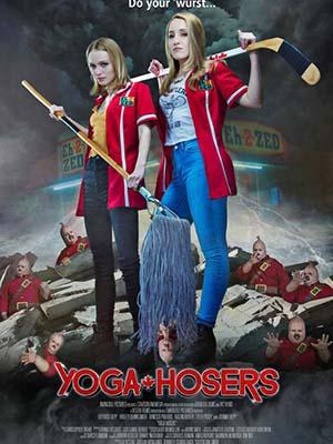 Nữ Sinh Bắt Ma Yoga Hosers.Diễn Viên: Lily,Rose Depp,Harley Quinn Smith,Johnny Depp