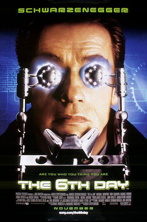 Ngày Thứ Sáu The 6Th Day.Diễn Viên: Arnold Schwarzenegger,Michael Rapaport,Tony Goldwyn