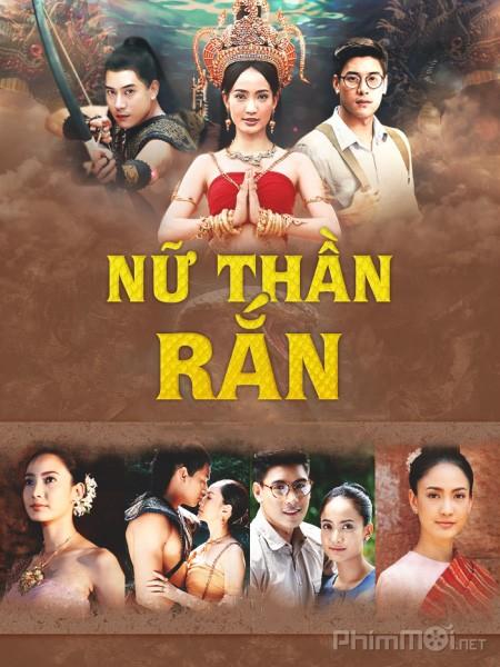 Nữ Thần Rắn - Nakee Việt Sub (2016)