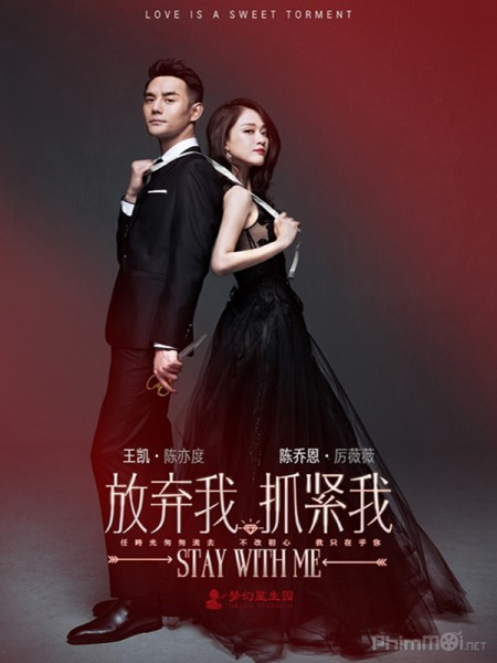 Từ Bỏ Em Giữ Chặt Em - Stay With Me