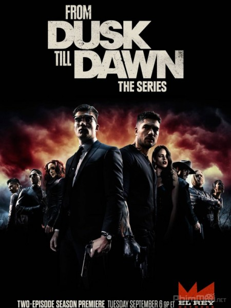 Từ Hoàng Hôn Tới Hừng Đông Phần 3 - From Dusk Till Dawn: The Series Season 3