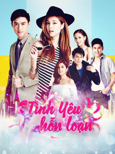 Tình Yêu Hỗn Loạn - Chaotic Love Việt Sub (2016)