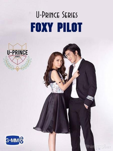 Chàng Hoàng Tử Trong Mơ 6 - U Prince Series: Foxy Pilot Việt Sub (2016)