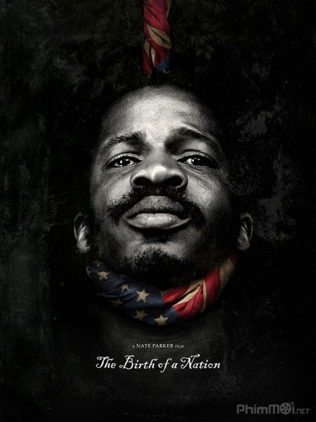 Giải Phóng - The Birth Of A Nation Việt Sub (2016)