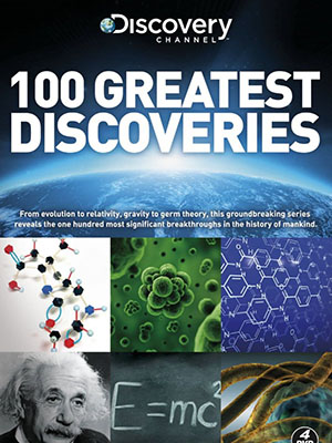 100 Khám Phá Vĩ Đại 100 Greatest Discoveries.Diễn Viên: Graham Powell,Scott Zeiss,Samantha Iles