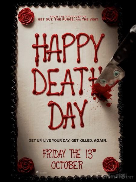 Sinh Nhật Chết Chóc Happy Death Day.Diễn Viên: Amber Heard,James Franco,Christian Slater,Jared Harris,Ed Harris