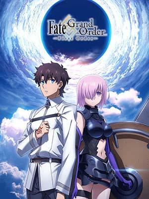 Fate/grand Order: First Order - Mệnh Lệnh Đầu Tiên Việt Sub (2016)