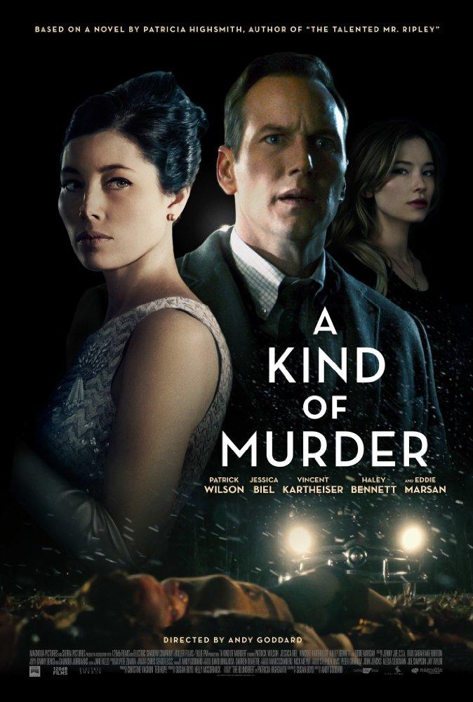 Kẻ Mang Tội Giết Người A Kind Of Murder.Diễn Viên: Patrick Wilson,Jessica Biel,Haley Bennett