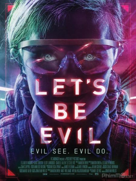 Gặp Lại Ác Quỷ Thực Tế Ảo: Lets Be Evil