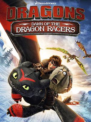 Bình Minh Của Những Tay Đua Rồng Dragons: Dawn Of The Dragon Racers.Diễn Viên: Jay Baruchel,America Ferrera,Christopher Mintz,Plasse