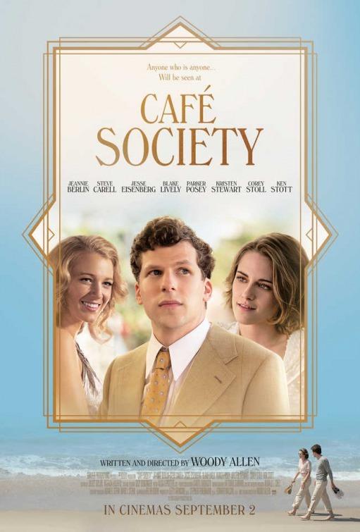 Giới Thượng Lưu Café Society.Diễn Viên: Jesse Eisenberg,Kristen Stewart,Steve Carell