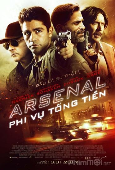Phi Vụ Tống Tiền Arsenal.Diễn Viên: Minh Đạo,Diêu Địch,Hoàng Giác,Vương Tử Văn