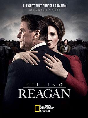 Ám Sát Reagan Killing Reagan.Diễn Viên: Tim Matheson,Joel Murray,Cynthia Nixon
