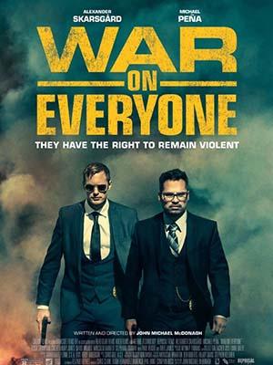 Bộ Đôi Cớm Bẩn War On Everyone.Diễn Viên: Alexander Skarsgård,Tessa Thompson,Theo James