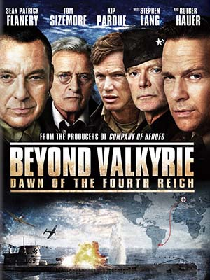 Đế Chế Lụi Tàn Beyond Valkyrie: Dawn Of The 4Th Reich.Diễn Viên: Sean Patrick Flanery,Tom Sizemore,Kip Pardue