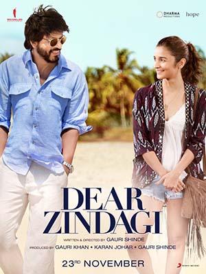 Cuộc Sống Mến Thương Dear Zindagi.Diễn Viên: Alia Bhatt,Shah Rukh Khan,Kunal Kapoor