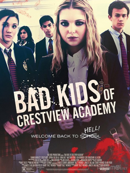 Trại Trẻ Hư - Bad Kids Of Crestview Academy