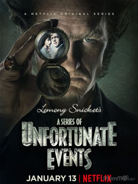 Những Câu Chuyện Thần Kỳ Phần 1 A Series Of Unfortunate Events Season 1.Diễn Viên: Desmond Harrington,Michael C Hall,Jennifer Carpenter,David Zayas,Christina Robinson
