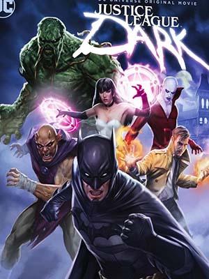 Liên Minh Công Lý Bóng Đêm Justice League Dark.Diễn Viên: Matt Ryan,Camilla Luddington,Jason Omara