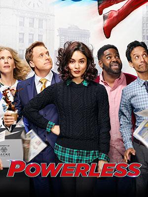 Thế Giới Siêu Anh Hùng Phần 1 Powerless Season 1.Diễn Viên: Vanessa Hudgens,Alan Tudyk,Christina Kirk