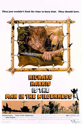 Người Đàn Ông Trong Thiên Nhiên Hoang Dã - Man In The Wilderness