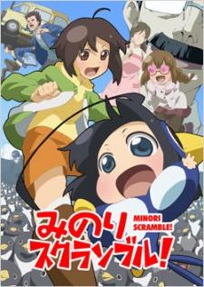 Minori Scramble! みのりスクランブル!.Diễn Viên: James Carter Cathcart,Kiyotaka Furushima,Megumi Hayashibara