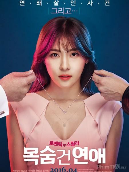 Yêu Bất Chấp - Life Risking Romance Việt Sub (2016)