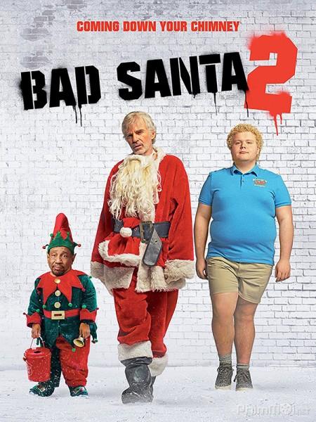 Ông Già Noel Xấu Tính 2 Bad Santa 2
