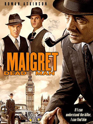 Thám Tử Maigret 2: Người Đã Khuất Maigrets Dead Man.Diễn Viên: Paddy Considine,Gary Stretch,Toby Kebbell