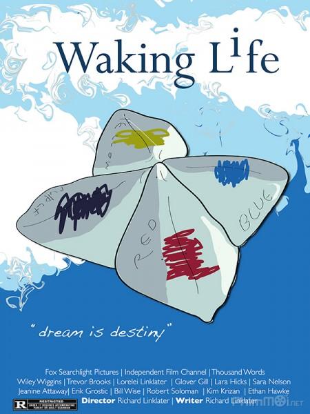 Đánh Thức Cuộc Đời Waking Life.Diễn Viên: Ben Stiller,Vince Vaughn,Jonah Hill,Richard Ayoade,Rosemarie Dewitt,Will Forte,Mel Rodriguez,Doug
