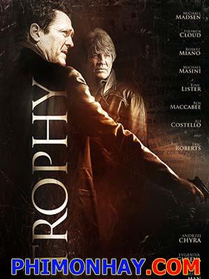 Chiến Tích Beyond The Trophy.Diễn Viên: Michael Madsen,Stephen Cloud,Eric Roberts