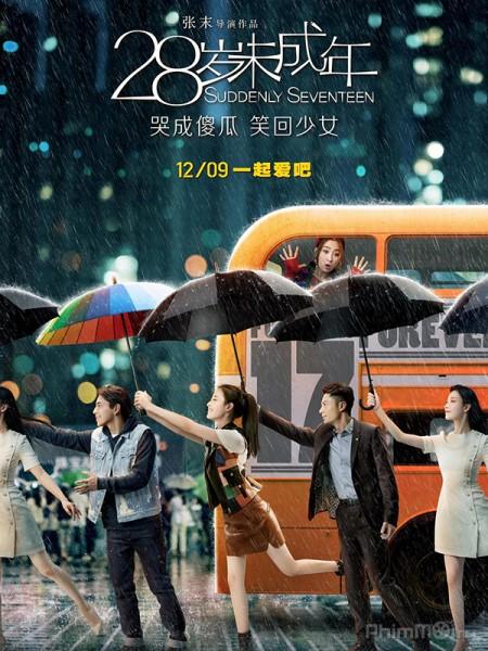 28 Tuổi Vị Thành Niên Suddenly Seventeen.Diễn Viên: Chung Tử Đơn,Donnie Yen,Baoqiang Wang,Shengyi Huang,Vương Bảo Cường,Kang Byul
