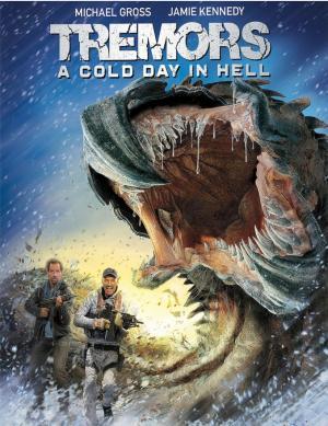 Rồng Đất: Ngày Lạnh Giá Ở Địa Ngục - Tremors: A Cold Day In Hell