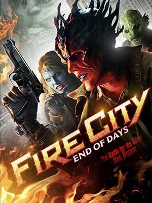 Thành Phố Lửa: Ngày Tàn Fire City: End Of Days.Diễn Viên: Tobias Jelinek,Danielle Chuchran,Keely Aloña