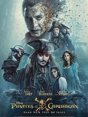 Cướp Biển Vùng Caribbean 5: Salazar Báo Thù Pirates Of The Caribbean: Dead Men Tell No Tales.Diễn Viên: Johnny Depp,Geoffrey Rush,Javier Bardem